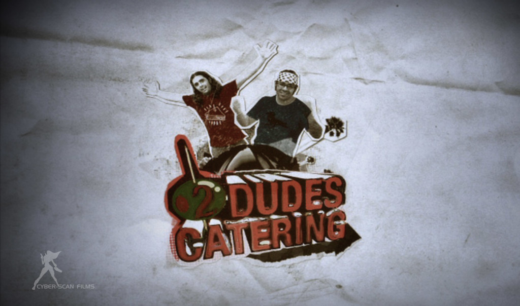 "Cyber-Scan Films - ""Food Network: 2 Dudes Catering"" Webisode [HD]"